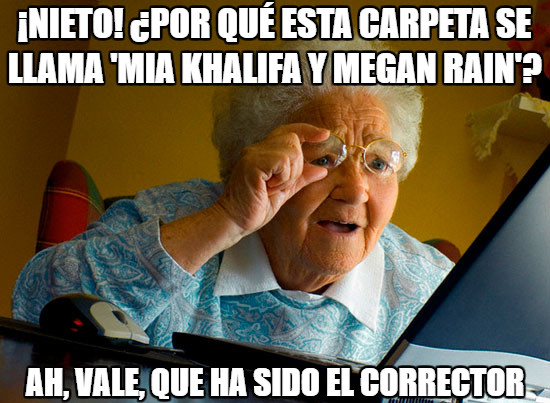 Abuela_sorprendida_internet - Claro... el corrector...
