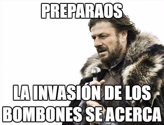 Brace_yourselves - Bombones inacabables