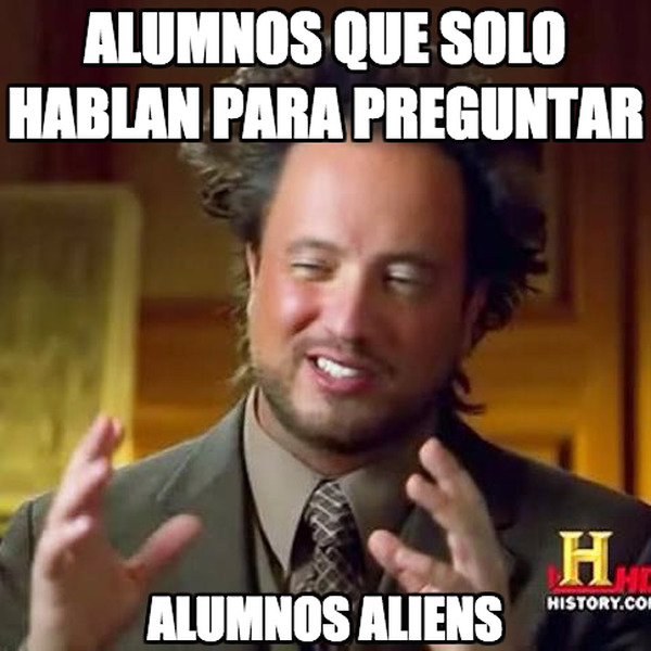 Ancient_aliens - Alumnos aliens