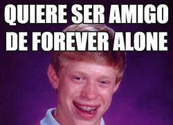 Enlace a Intentando ser amigo de forever alone