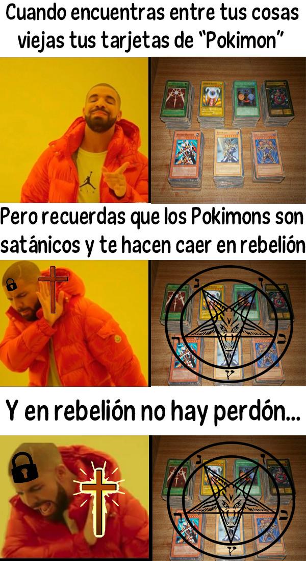 Meme_otros - Los Pokimons son del diablo
