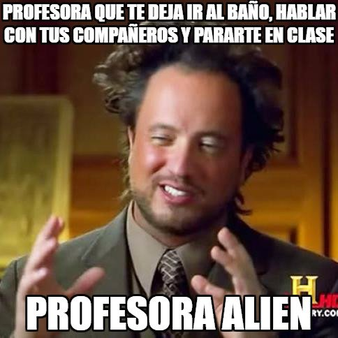 Ancient_aliens - ¿Dónde está esa profesora?