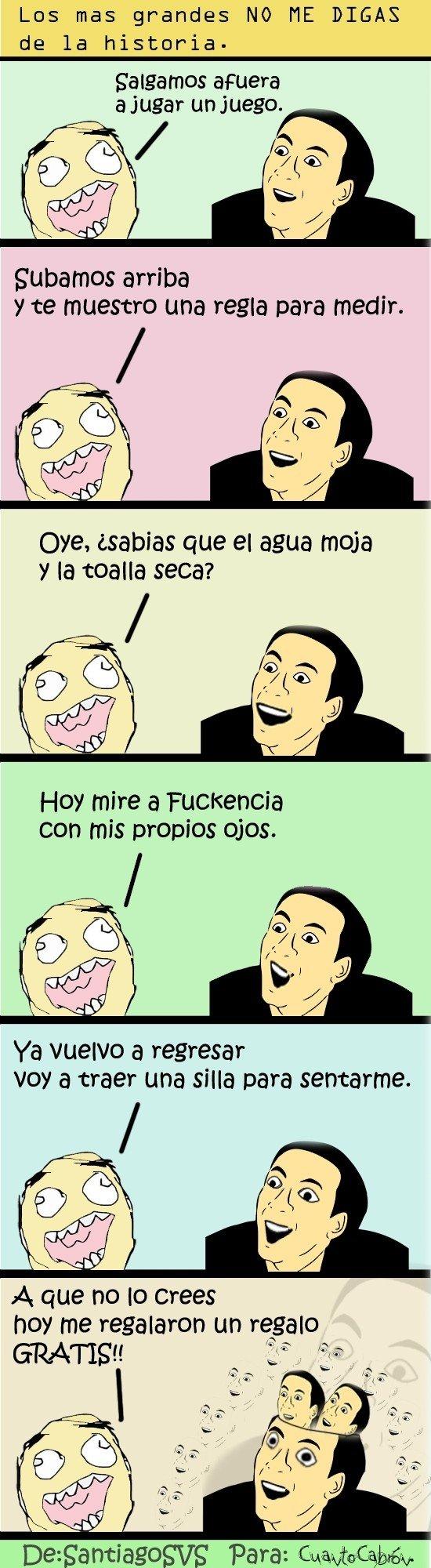 No_me_digas - Memehistorias de ''No me digas''