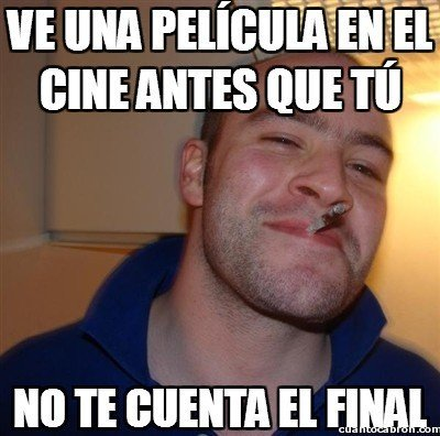 buen amigo,cine,final,good guy greg,spoiler