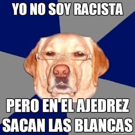 Meme_otros - El perro racista ha vuelto