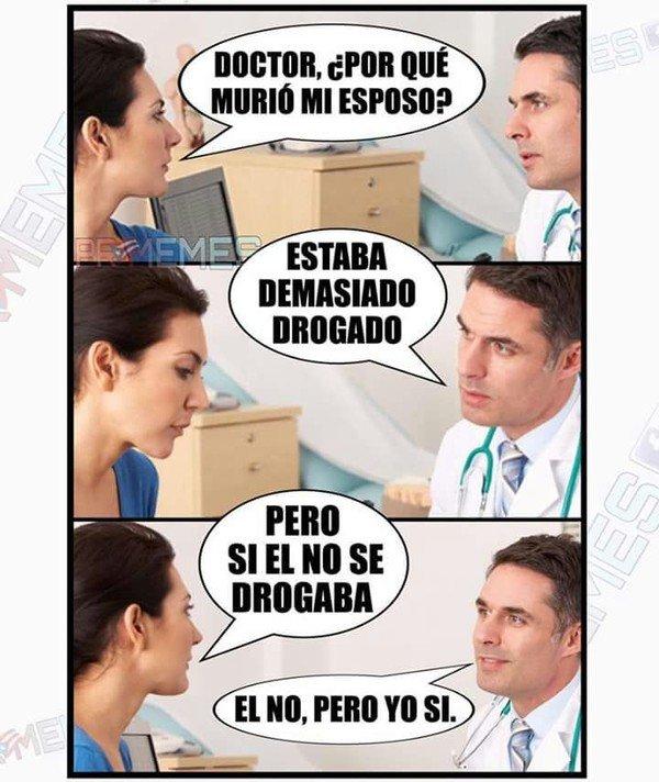 Meme_otros - EL peor doctor que le puede tocar a alguien