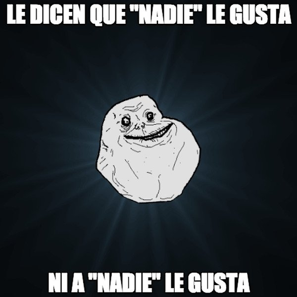 Meme_forever_alone - Ni a