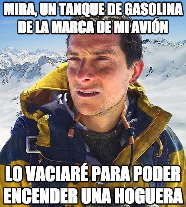 Bear_grylls - Excelente noticia para mi supervivencia