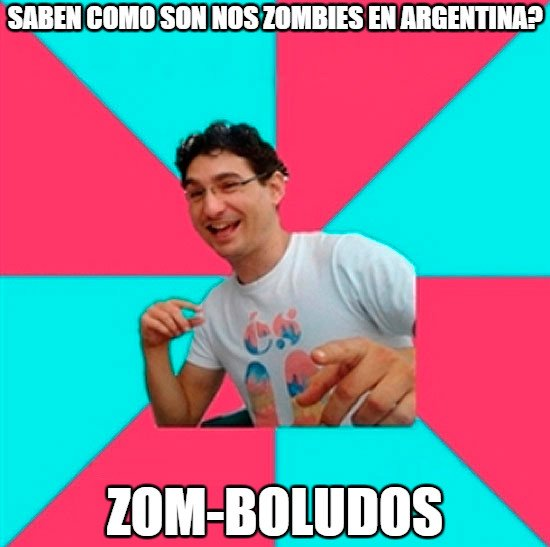 Bad_joke_deivid - Los zombies argentinos