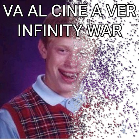 Bad_luck_brian - El efecto Thanos