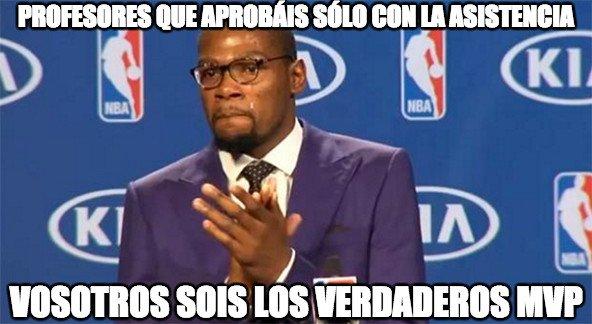 aprobar,Kevin Durant,MVP,profesores