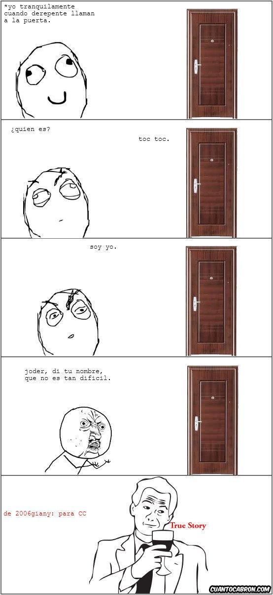 True_story - El típico amiguito de la puerta