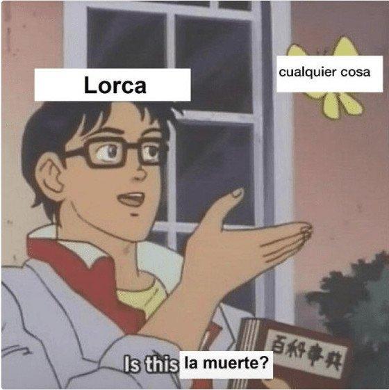 Meme_otros - Lorca y la muerte