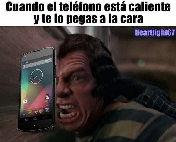 Meme_otros - Cuando el teléfono se calienta