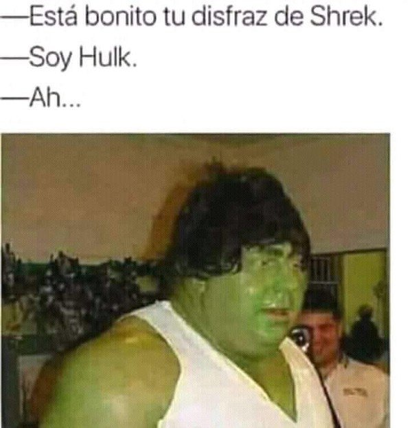 Meme_otros - El disfraz de hombre verde