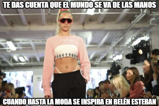 Meme_otros - Ya hasta la moda ha caído bajo inspirándose en Belén Esteban