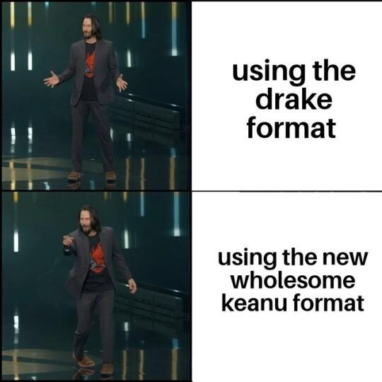 Meme_otros - Formato Keanu