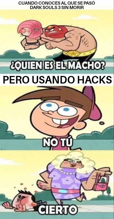 Meme_otros - Con hacks y cheats cualquiera...
