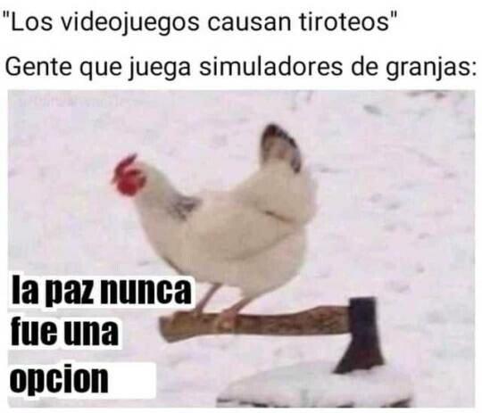 Meme_otros - Conquistaré el mundo con mi ejercito virtual de gallinas y cerdos