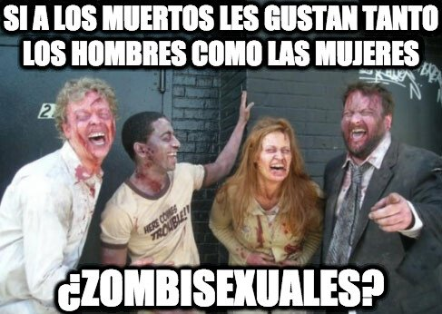 Zombie - Ellos ya no le hacen ascos a nada