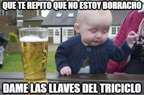Bebe_borracho - Te repito que no estoy borracho
