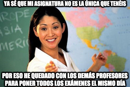 Profesora_cabrona - Ahora que sé que hay más profesores, podremos ponernos de acuerdo