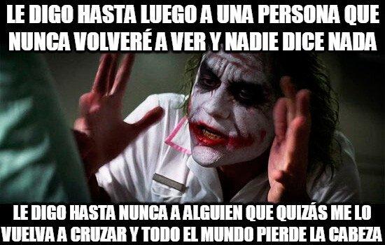 Joker - Cuando saludamos a alguien que nunca volveremos a ver