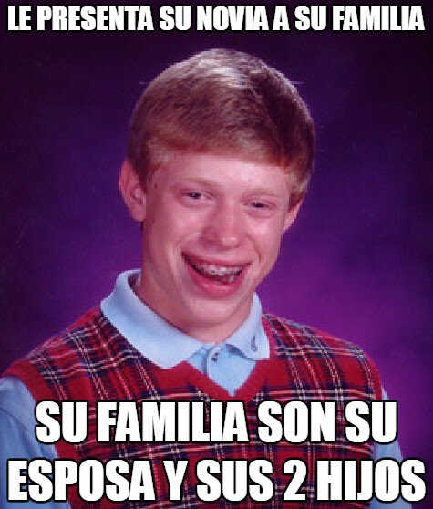 Bad_luck_brian - No era una buena idea