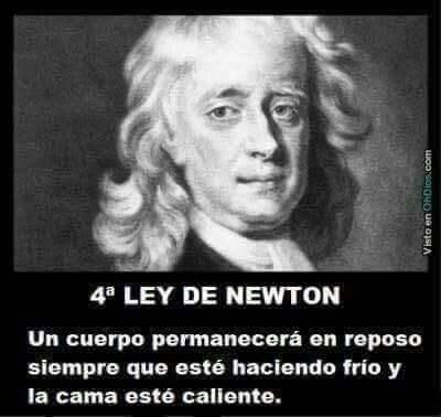 Otros - Si lo dijo Newton...