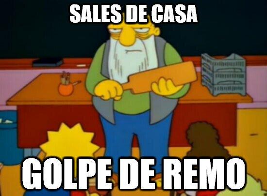 Golpe_de_remo - Si sales de casa...