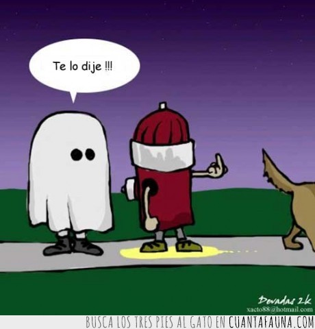 fantasma,fuente,mear,perro,Te lo dije