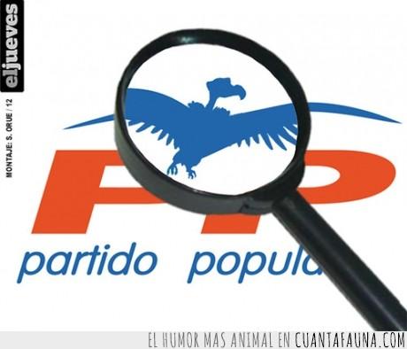 aguilucho,buitre,derechas,fachas,lupa,partido,politica,popular,pp