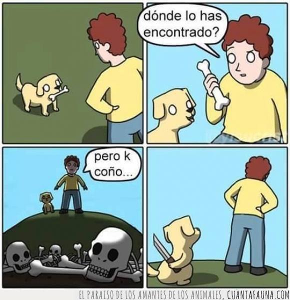 arder,asesino,cadaver,hombre,hueso,matar,muerte,mundo,perro,perros