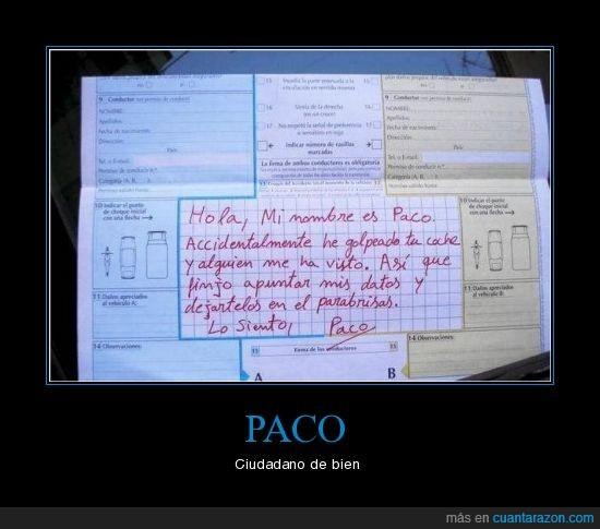Paco,Parte tráfico