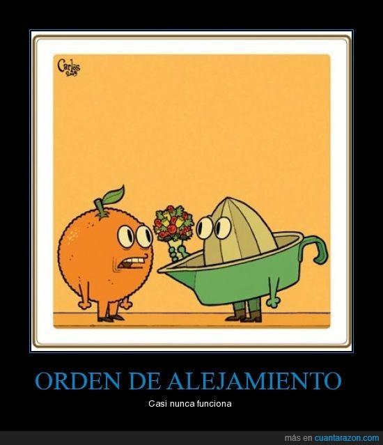 exprimidor,naranja,orden de alejamiento
