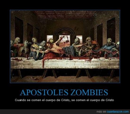 apostoles zombies comen cuerpo de cristo
