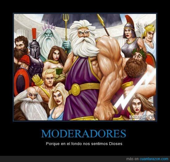 dioses,moderadores
