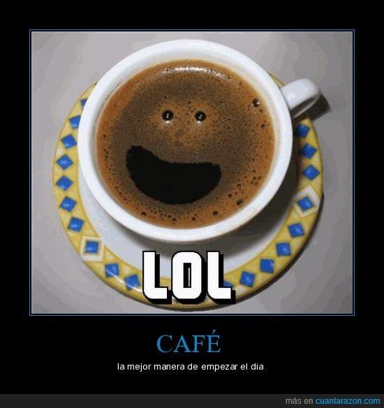 café,feliz,lol