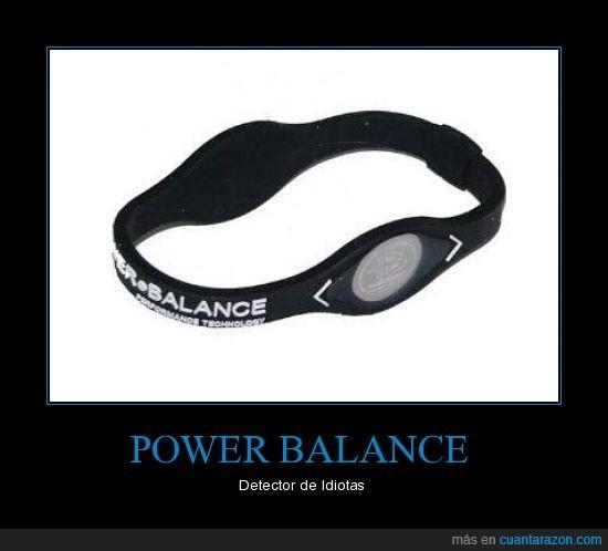 balance,idiotas,power