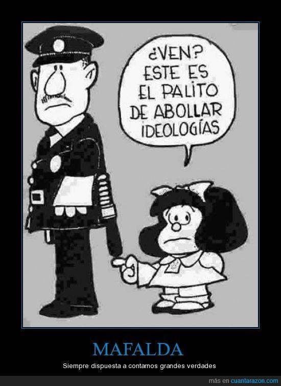 ideología,Mafalda,policía,represión