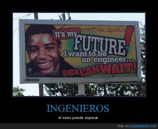esperar,estudiar,ingenieros