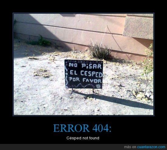 404,cesped,inexistente,no encontrado,pisar