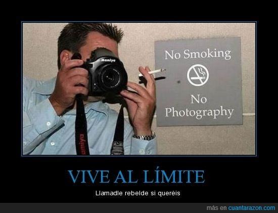 camara,fumar,limite,rebelde,vivir