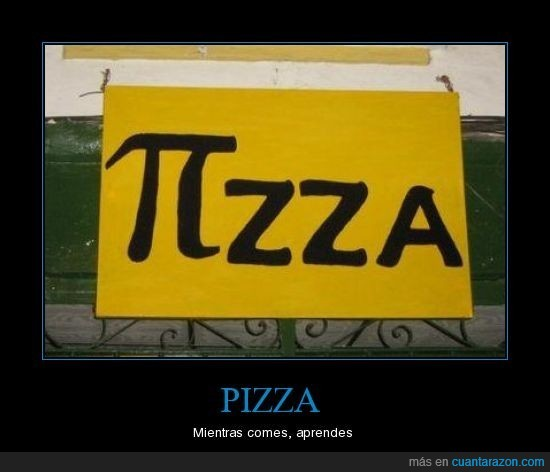 aprender,cartel,comer,pi,pizza