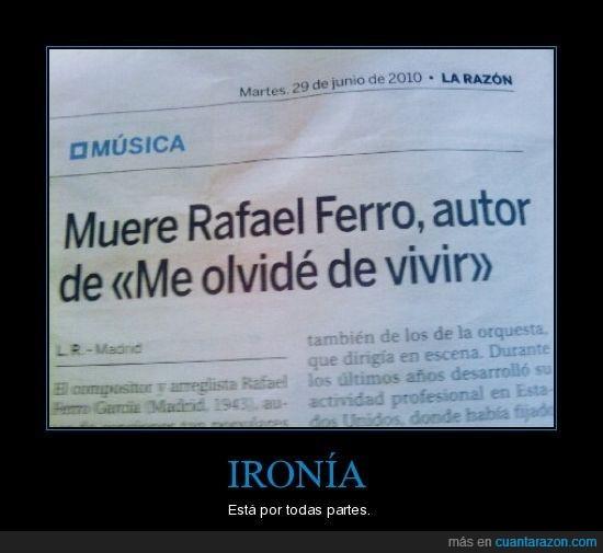 me olvidé de vivir,Rafael Ferro