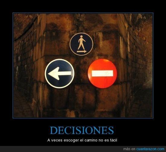 camino,decision,escoger
