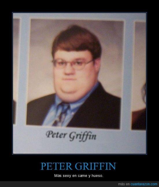 Gordo,Griffin,Infarto a los 20,Peter,Que En su Vida Pillará,Seboso