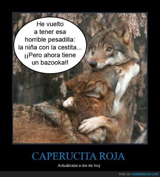 bazooka,caperucita,lobo,pesadilla