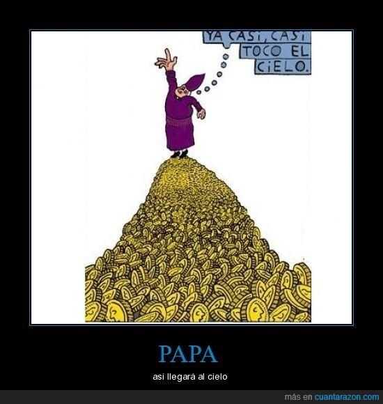 cielo,dinero,iglesia,papa,tocar