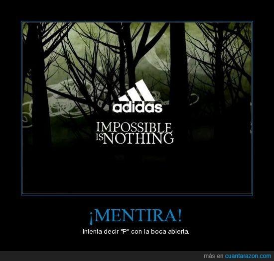 Adidas,Imposible,letra ''P'',mentira